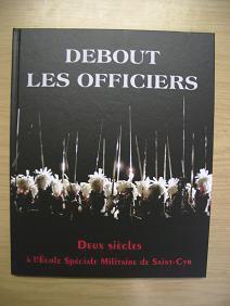 """Ouvrage """"Debout les Officiers"""""""